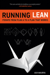 Lean Startup + Customer Development + Bootstrapping = Running Lean